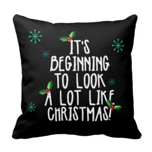 its_beginning_to_look_a_lot_like_christmas_pillow-rfe1f8b3aa9f34309b35fc55f53303784_i5fqz_8byvr_512